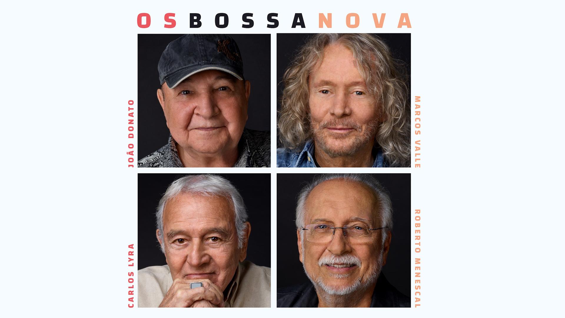 Os Bossa Nova – João Donato, Carlos Lyra, Marcos Valle e Roberto Menescal