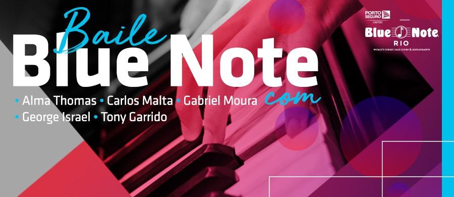 Baile Blue Note com George Israel, Pedro Quental, Alma Thomas, Carlos Malta & Gabriel Moura